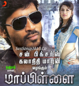 Mappillai mp3 songs dhanush