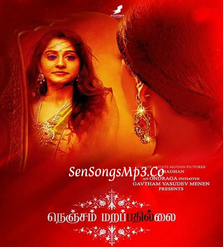 Nenjam Marappathillai mp3 songs new 2017