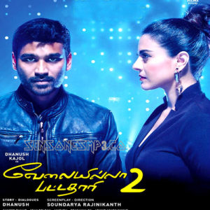 Velaiilla Pattadhari 2 (Vip 2) songs