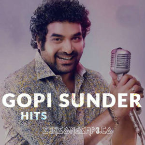 Gopi Sunder Songs Download