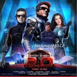 robo 2.0 ,enthiran 2.0 telugu tamil songs download