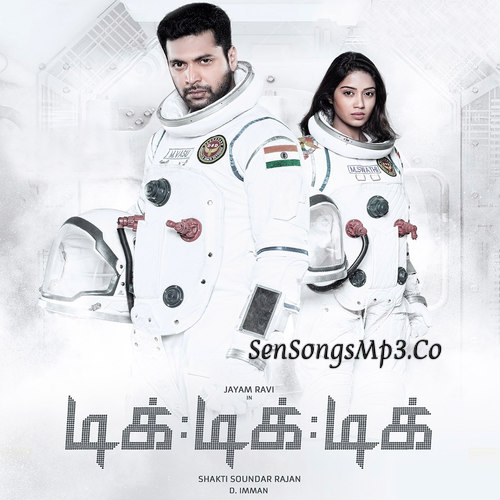 tik tik tik 2018 tamil movie songs download jayam ravi