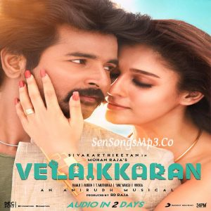 velaikkaran 2017 tamil movie songs sivakarthikeyan nayanatara