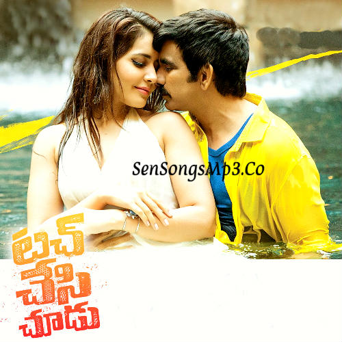 Touch chesi chudu songs download posters images album cd cover ravi teja raashi khanna