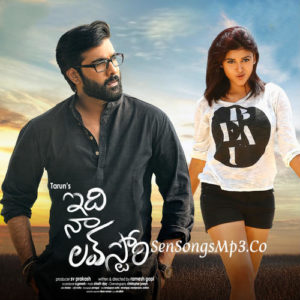 idi naa love story 2018 telugu movie songs tarun oviya