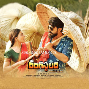 Rangasthalam 2018 Telugu Movie Mp3 Audio Songs DOwnload Ram Charan Tej Samantha Devi Sri Prasad songs Rangasthalam 1985 2018 telugu movie songs posters images album cd rip cover