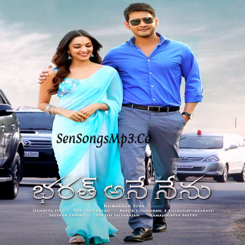 Bharat Ane Nenu 2018 telugu movie mp3 songs Mahesh Babu Kaira Advani devi sri prasad