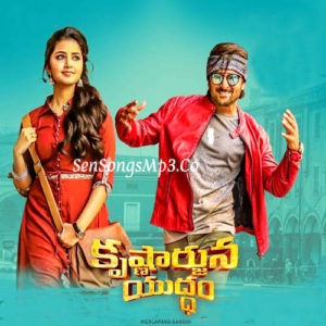 Krishnarjuna Yudham 2018 telugu movie songs download nani anupama parameswaran,rukshak mir songs download sensongsmp3 saava gaana atozmp3 naa songs