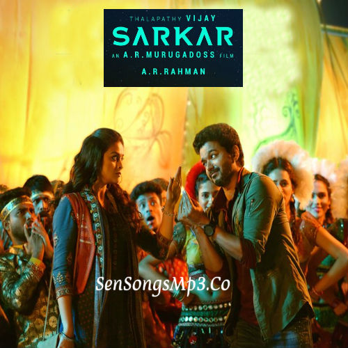 Sarkar 2018 tamil movie mp3 songs download vijay keerthy suresh ar rahman