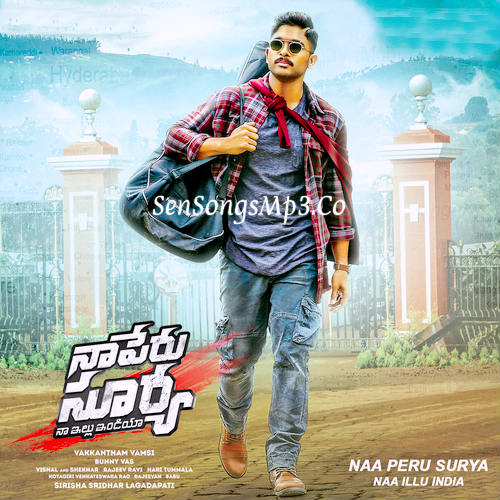 naa peru surya naa illu india movie songs allu arjun anu emmanuel songs posters images album cd rip naa peru surya 2018 songs download
