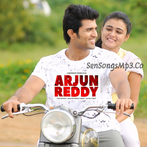 Arjun Reddy Telugu movie Songs Download Vijay Devarakonda Shalini Pandey