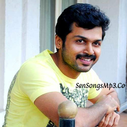 Karthi SOngs DOwnload,karthi Siva Kumar SOngs Download