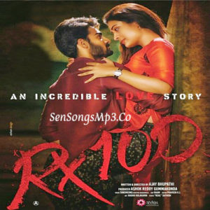 rx 100 2018 movie mp3 audio songs download sensongsmp3Karthikeya, Payal Rajput, Ramki