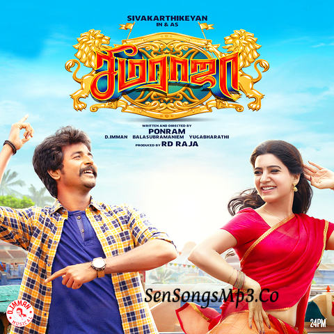 Seemaraja 2018 songs download sivakarthikeyan,samantha,simran,keerthy suresh,d.imman seema raja movie original Mption Picture Sound Tracks Download