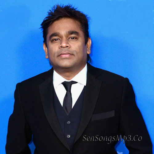 A R Rahman Songs Download,A R Rahman Best Songs,A R Rahman Hit Songs Download,A R Rahman High Quality Songs,A R Rahman 320 Kbps Songs