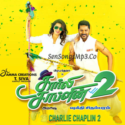Charli Chalpl2 2018 tamil movie songs download prabhu deva songs nikki galrani adha sharma