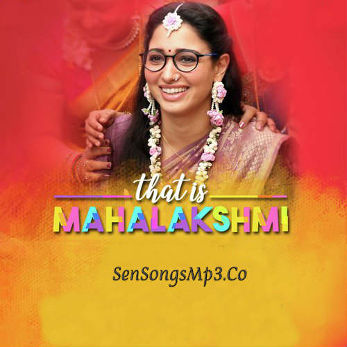 That is mahalakshmi 2019 songs download tamanna