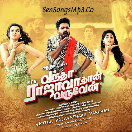 Vandha Rajavadhan Varuven songs download