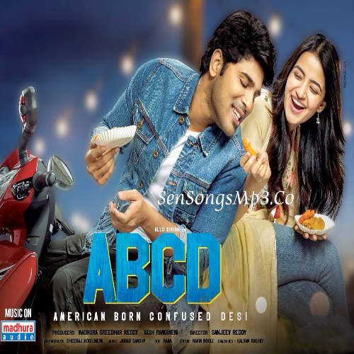 ABCD - American Born Confused Desi 2019 telugu movie songs