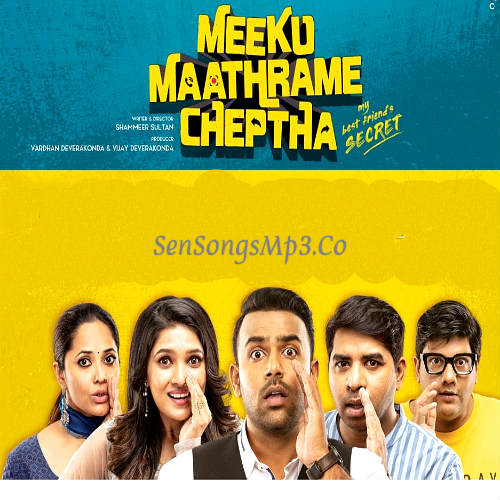 Meeku Maathrame Cheptha songs download
