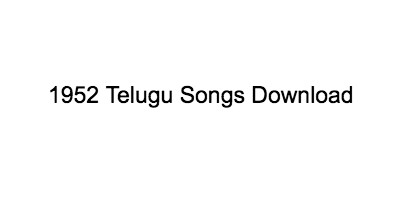 1952 telugu songs