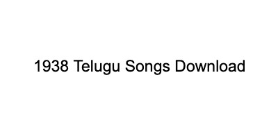 1938 songs old telugu