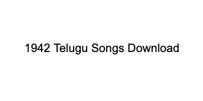1942 telugu songs