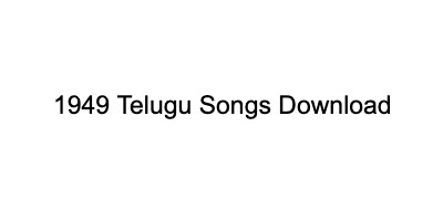 1949 songs download