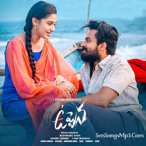 uppena 2021 telugu movie songs download uppena songs Vaishnav Tej, Krithi Sharma, Vijay Sethupathi